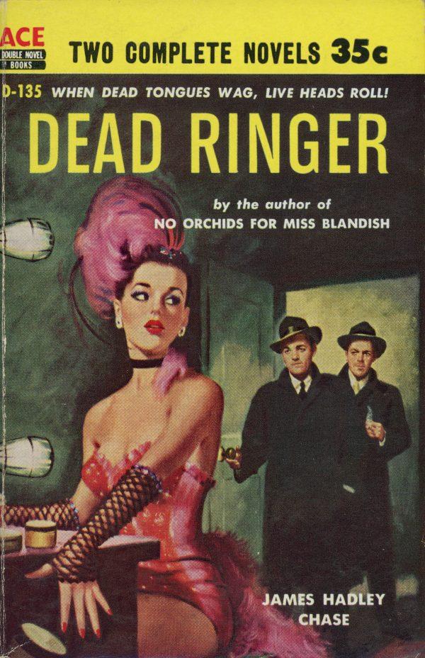 50278462152-ace-books-d-135-james-hadley-chase-dead-ringer