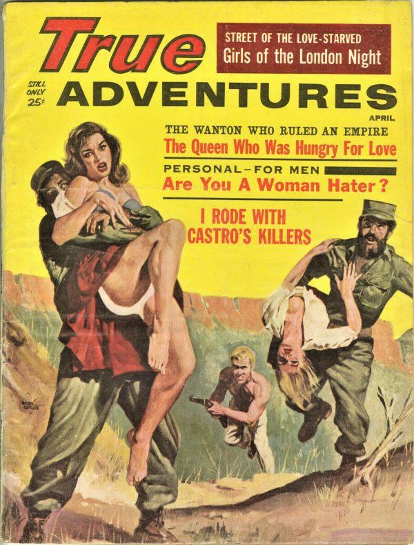 True Adventures Magazine April 1961