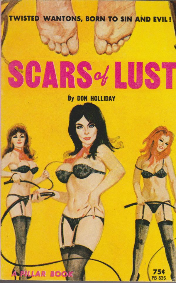 Pillar Books PB836 - Scars Of Lust (1964)