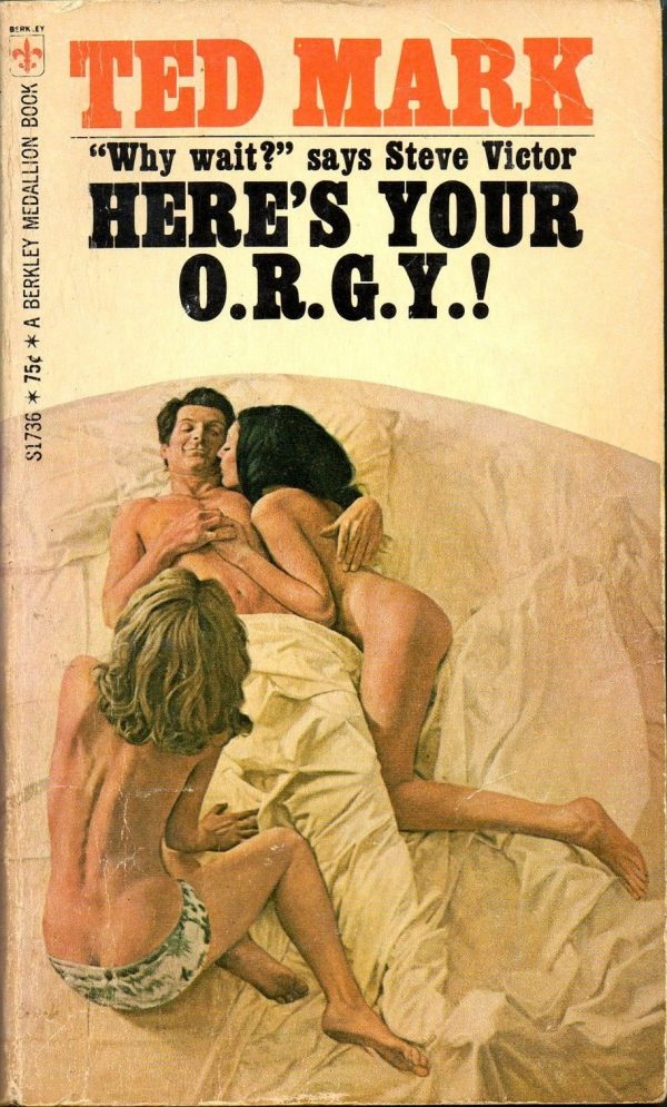 Here's Your O.R.G.Y. 1969