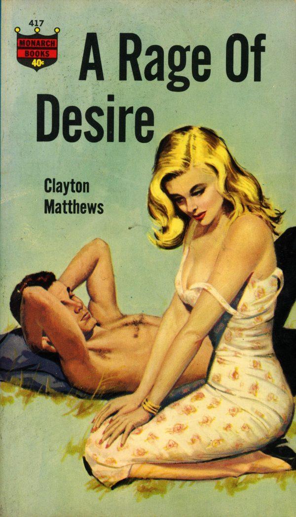 43375969044-monarch-books-417-clayton-matthews-a-rage-of-desire