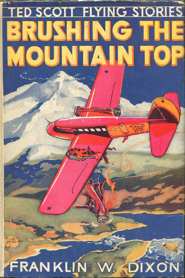 Brushing The Mountain Top - Ted Scott Flying Stories #17