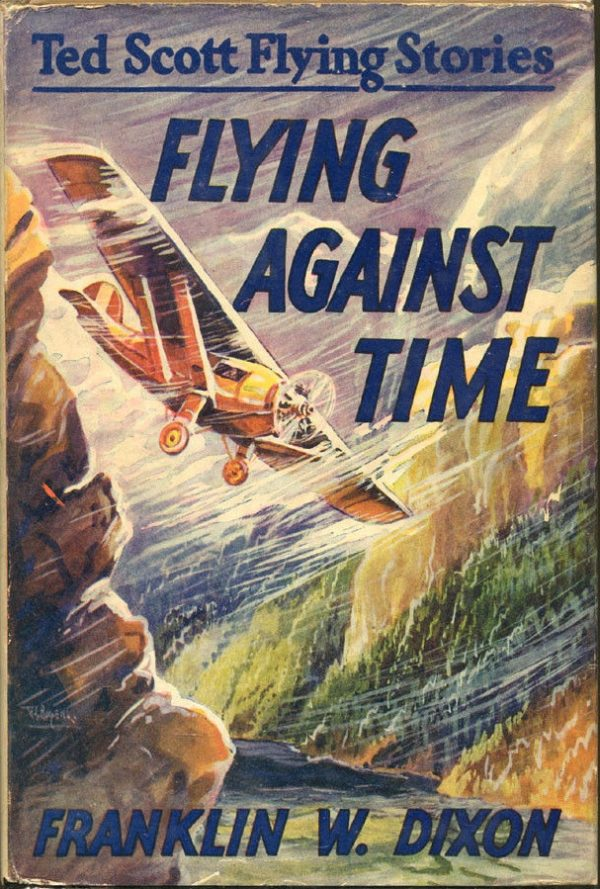 Flying Against Time Ted Scott Flying Stories #9