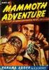 Mammoth Adventure Vol. 2, No. 2 (March, 1947). Cover Art by Arnold Kohn thumbnail