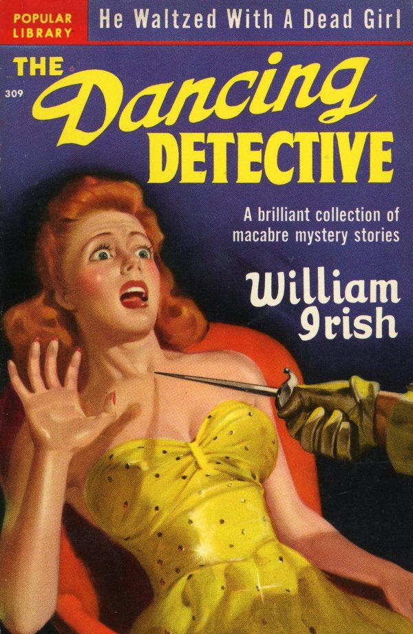 48382960217-popular-library-309-william-irish-the-dancing-detective