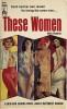 39318808-These_Women_Beacon_Books_640F_1963 thumbnail