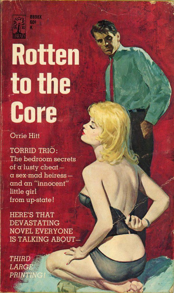 5756754277-beacon-books-b898x-orrie-hitt-rotten-to-the-core