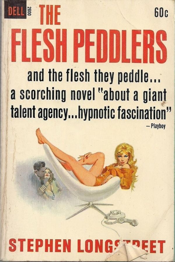 The Flesh Peddlers Dell 2600 Stephen Longstreet 1963