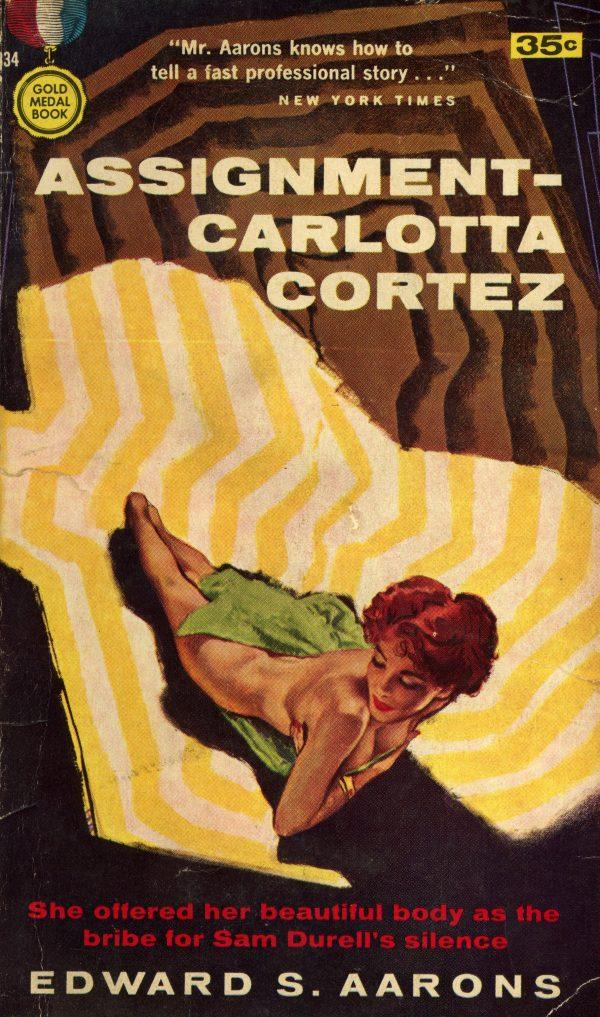 51112078332-gold-medal-books-834-edward-s-aarons-assignment-carlotta-cortez