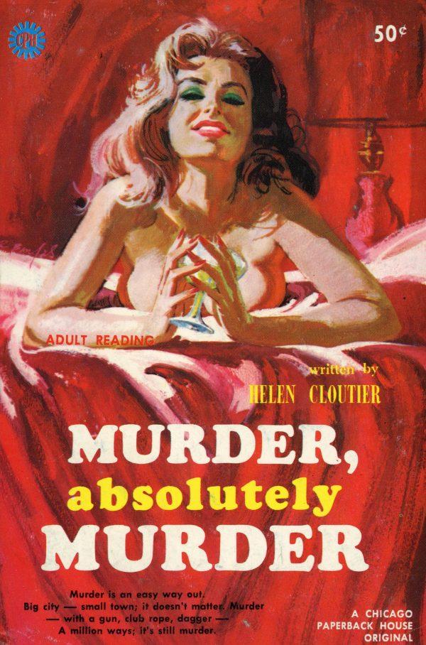 51136472030-chicago-paperback-house-101-helen-cloutier-murder-absolutely-murder
