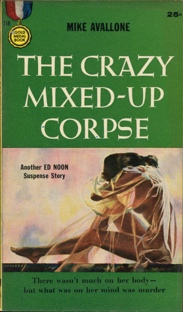 51407869457-The Crazy Mixed-Up Corpse. Gold Medal, 1957