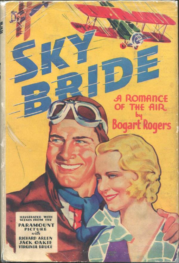 SKY BRIDE by Bogart Rogers - 1932