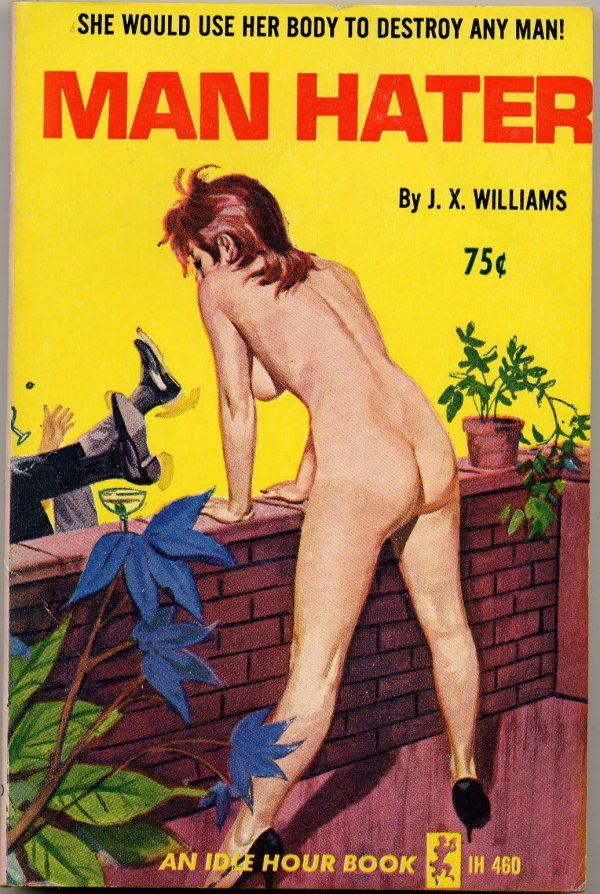 Idle Hour IH460 - Man Hater (1965)