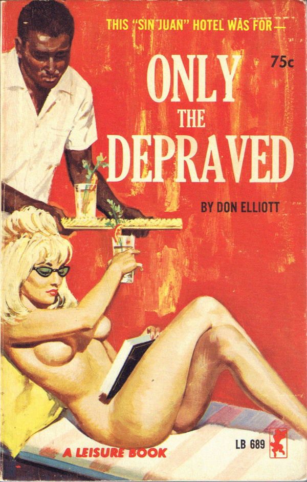Leisure Books LB689 - Only The Depraved (1965)