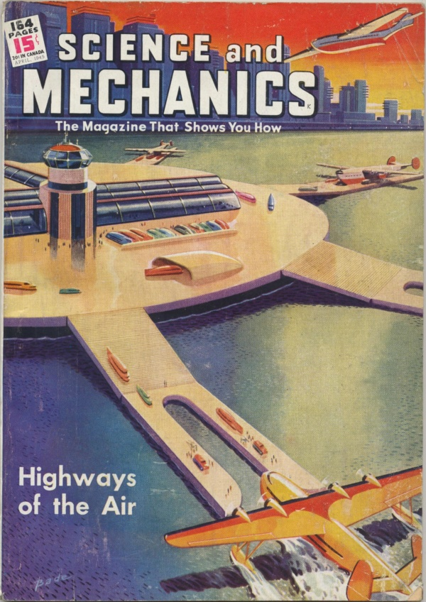 Science and Mechanics Magazine April 1945