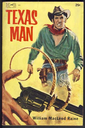 Texas Man by William Macleod Raine, Inc, 1957