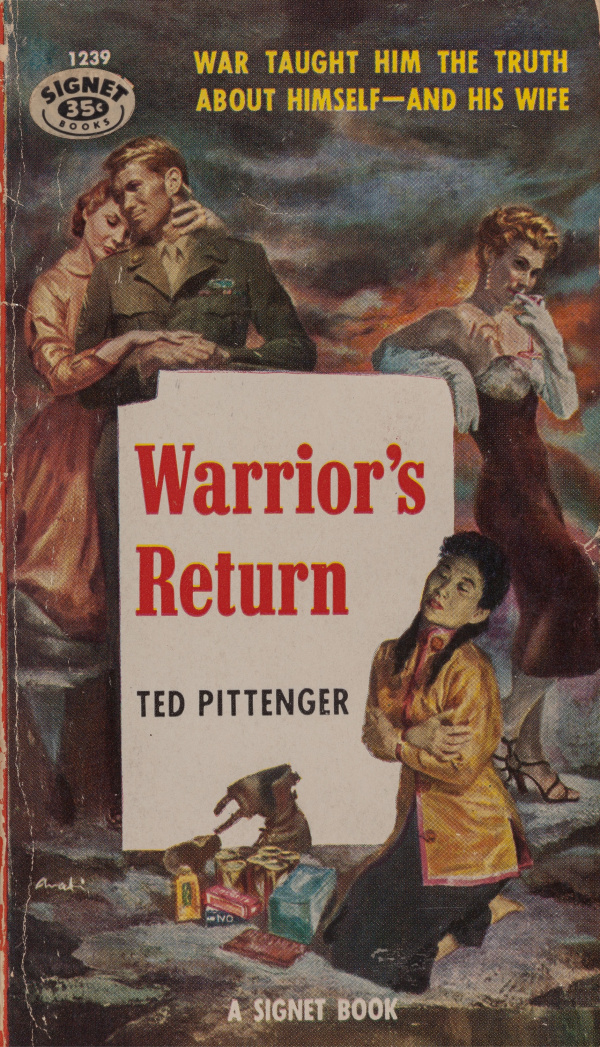 Warrior's Return by Ted Pittenger, Signet Books 1239, 1955