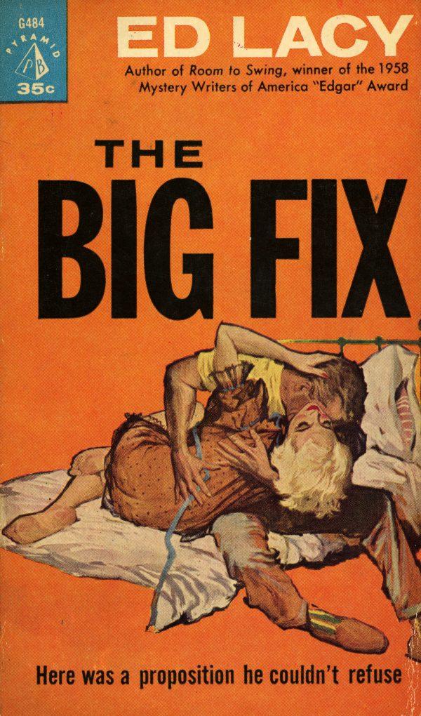 49945388326-pyramid-books-g484-ed-lacy-the-big-fix