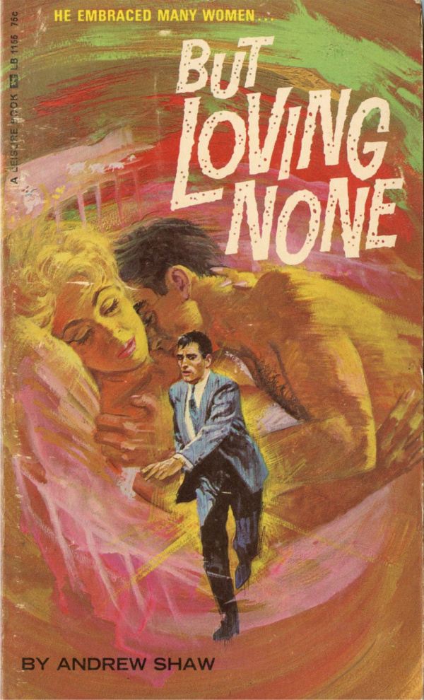 Leisure Books LB1155 - But Loving None (1966)