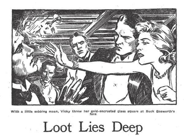 Loot Lies Deep