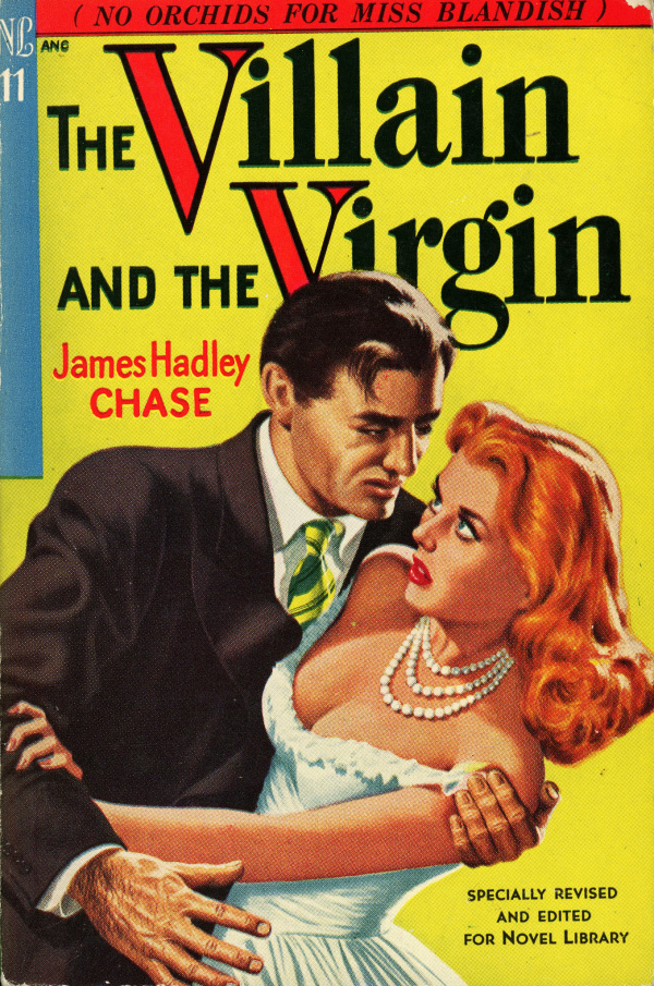 Novel Library 11 - James Hadley Chase - The Villain and the Virgin