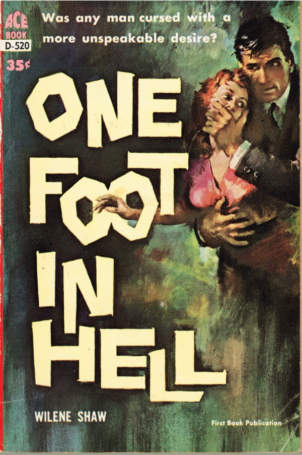 One Foot in Hell ACE Book D-520 (1961)