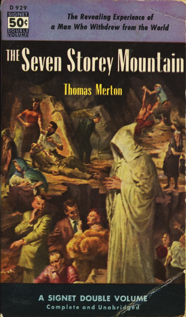 Signet Books D929 - Thomas Merton - The Seven Storey Mountain