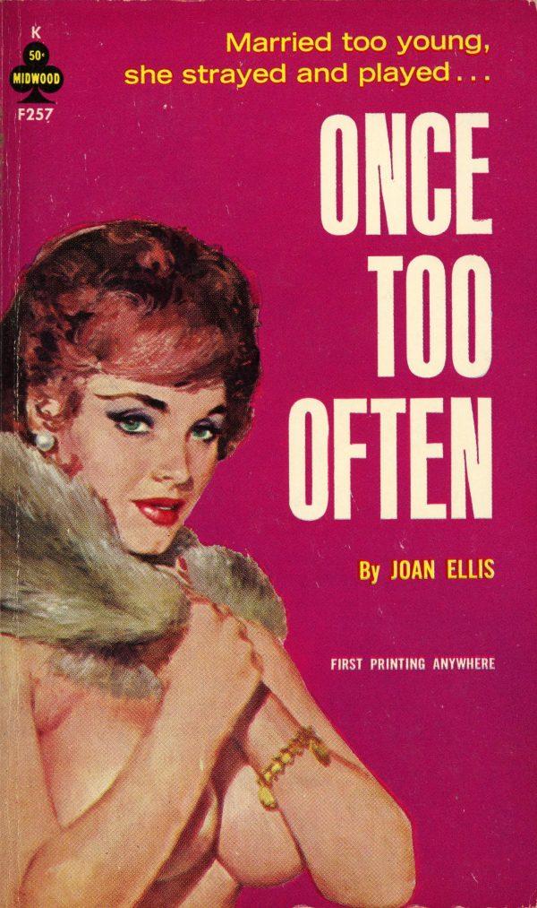 19186126174-midwood-books-f257-joan-ellis-once-too-often