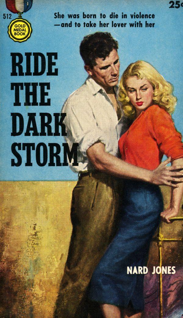 5300758667-gold-medal-books-512-nard-jones-ride-the-dark-storm