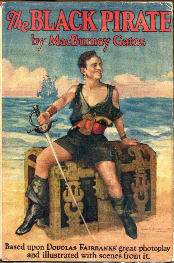 The Black Pirate MacBurney Gates Grosset & Dunlap, 1926