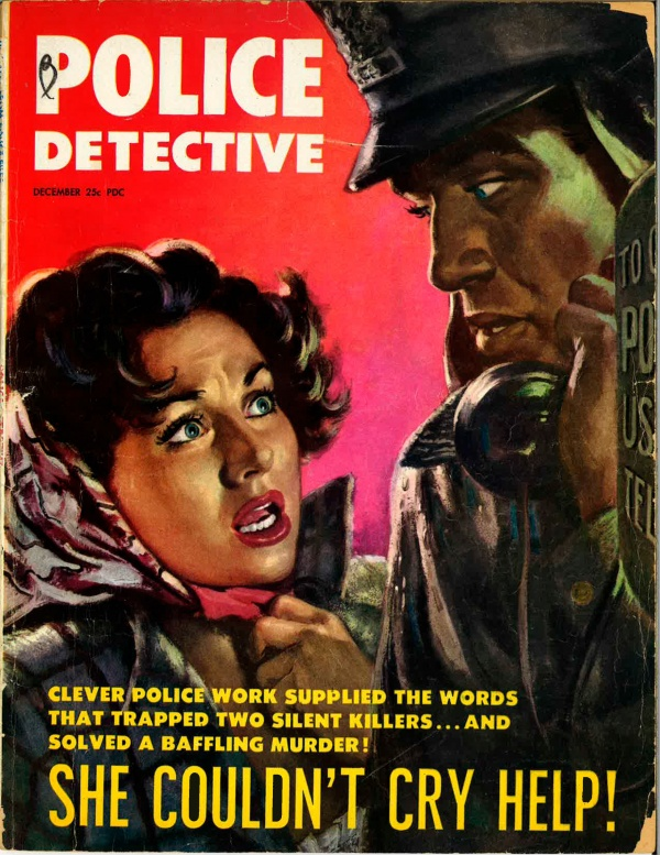 She Couldn't Cry Help!, Police Detective December 1953