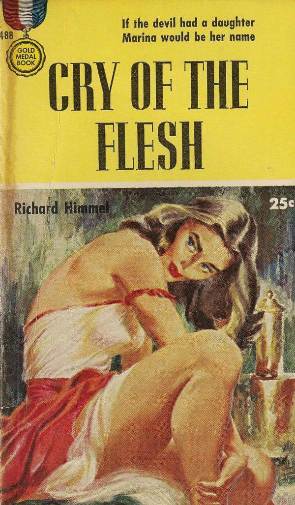 5300274111-gold-medal-books-488-richard-himmel-cry-of-the-flesh