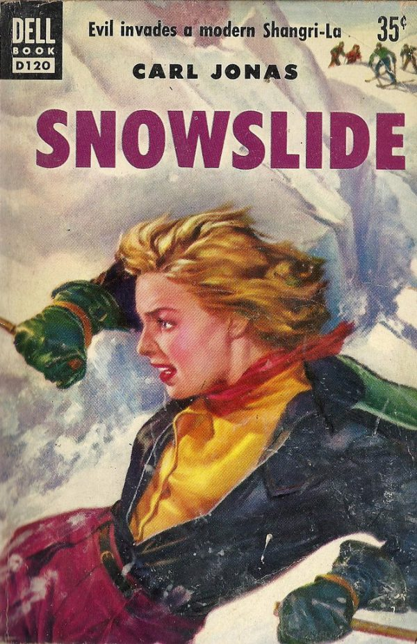 49478771217-carl-jonas-snowslide-1953-dell-book-d120-cover-art-by-griffith-foxley