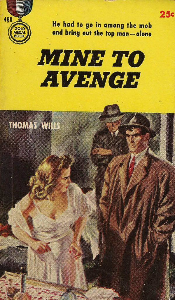5298411046-gold-medal-books-490-thomas-wills-mine-to-avenge