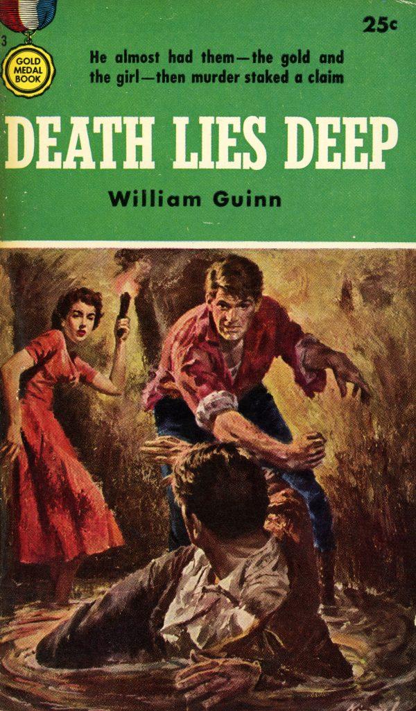 5298454030-gold-medal-books-503-william-guinn-death-lies-deep