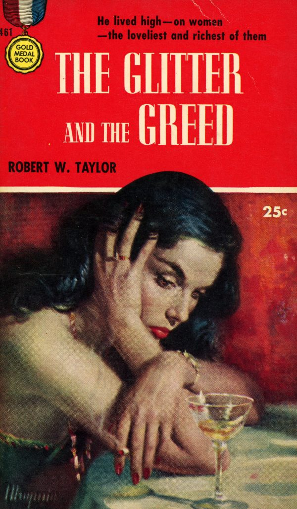 5300307067-gold-medal-books-461-robert-w-taylor-the-glitter-and-the-greed