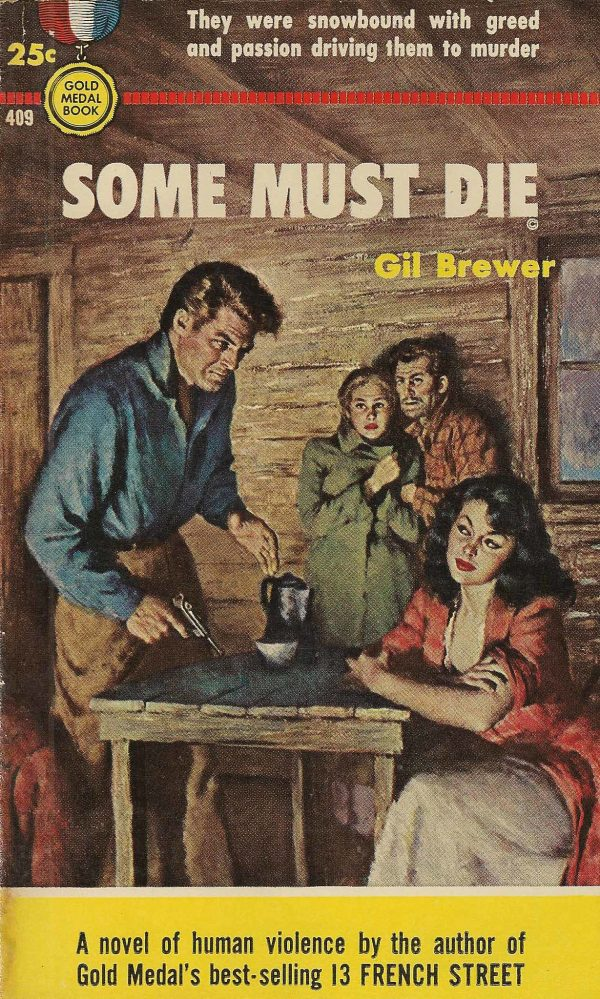 5300482673-gold-medal-books-409-gil-brewer-some-must-die