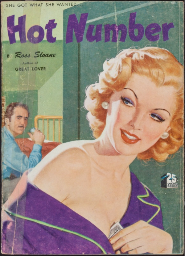 Hot Number by Ross Sloane, Quarter Books #45, 1949