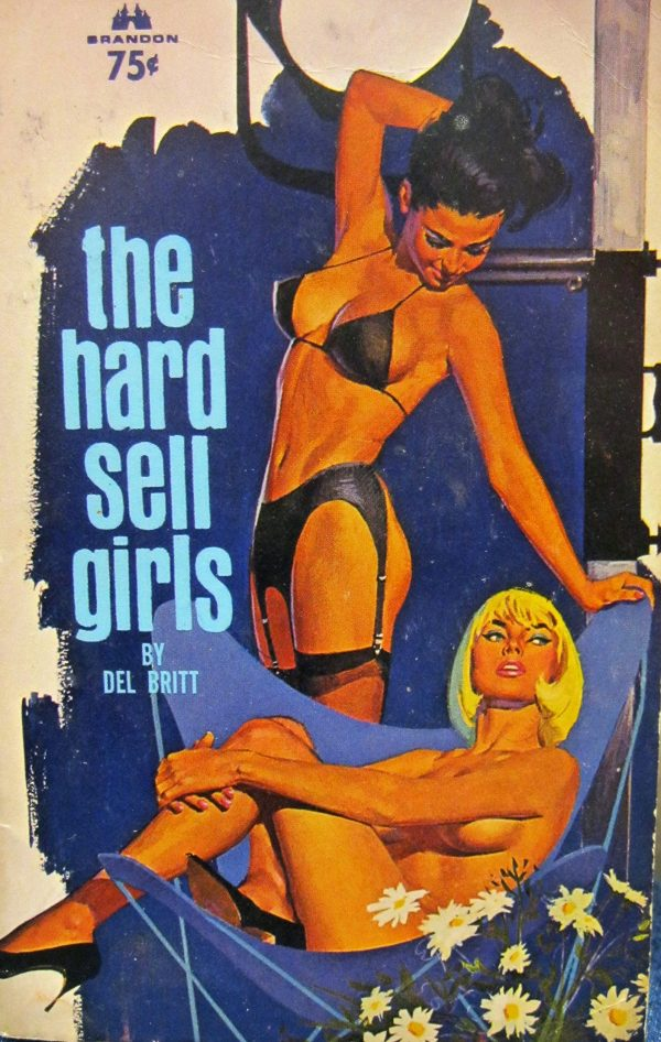 49464763161-brandon-house-717-del-britt-the-hard-sell-girls