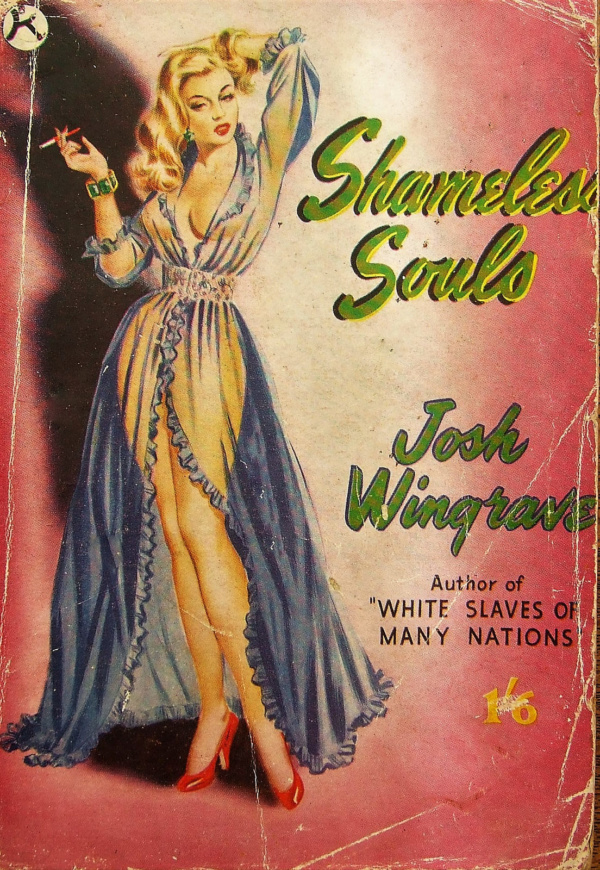 Shameless Souls - Kaye Publications - Josh Wingrave - 1950