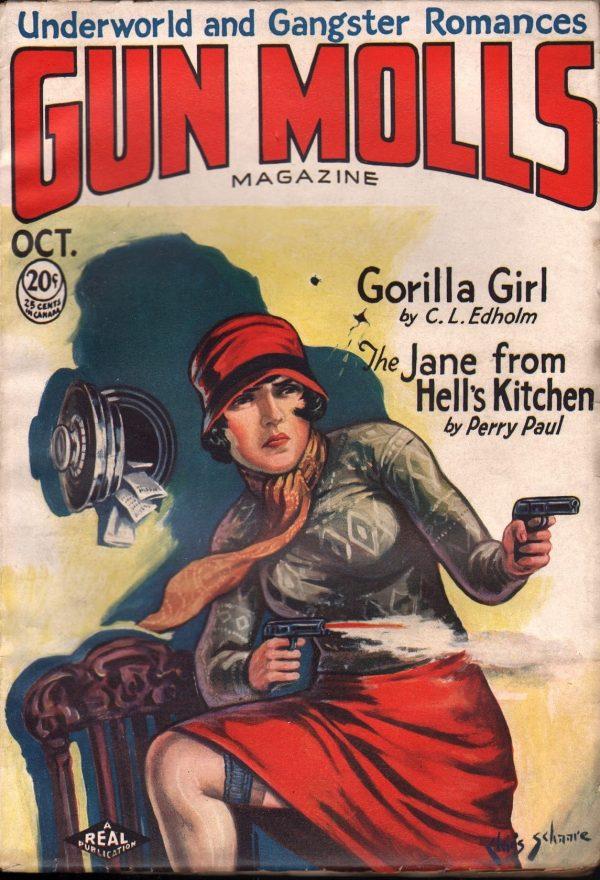 Gun Molls October 1930
