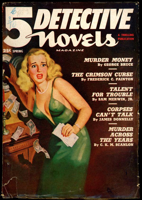 5 DETECTIVE NOVELS. Spring, 1950