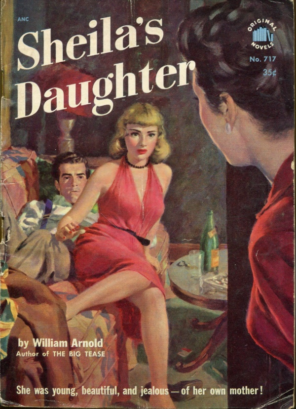 266 William Arnold Sheila's Daughter Original Novels 1952
