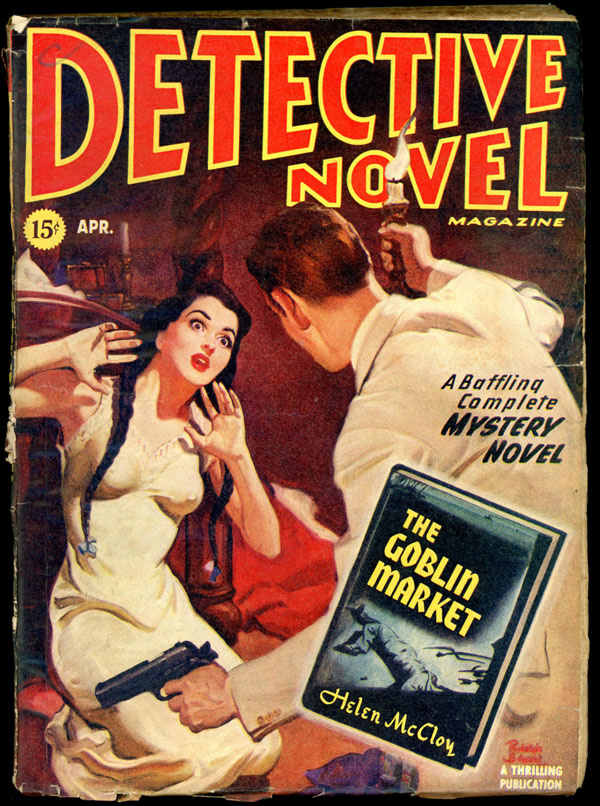 DETECTIVE NOVEL MAGAZINE. April, 1946