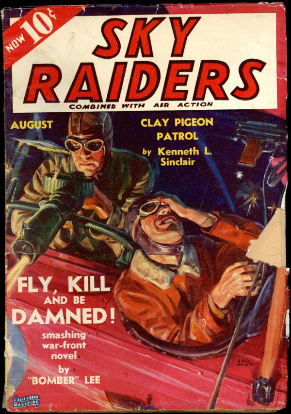 SKY RAIDERS. August 1939