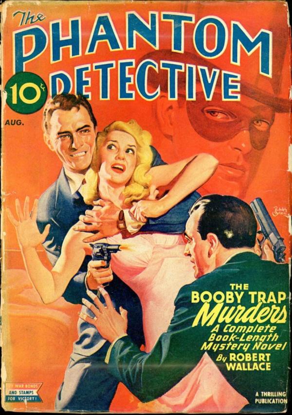 THE PHANTOM DETECTIVE. August, 1944