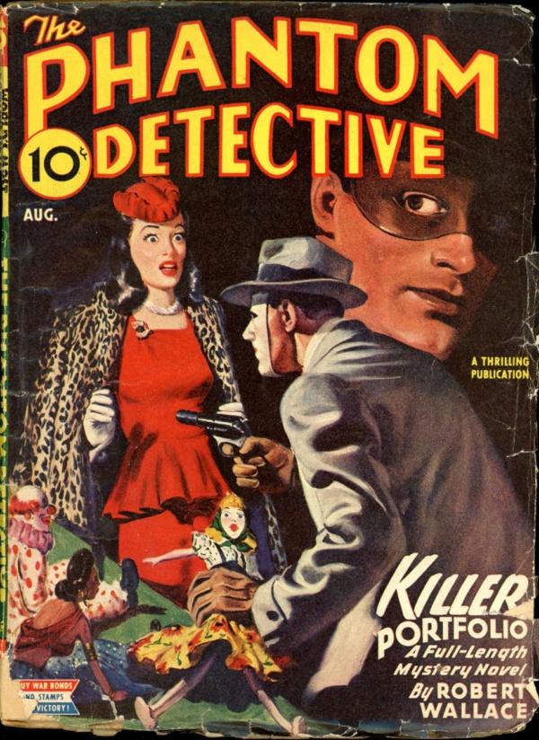THE PHANTOM DETECTIVE. August, 1945