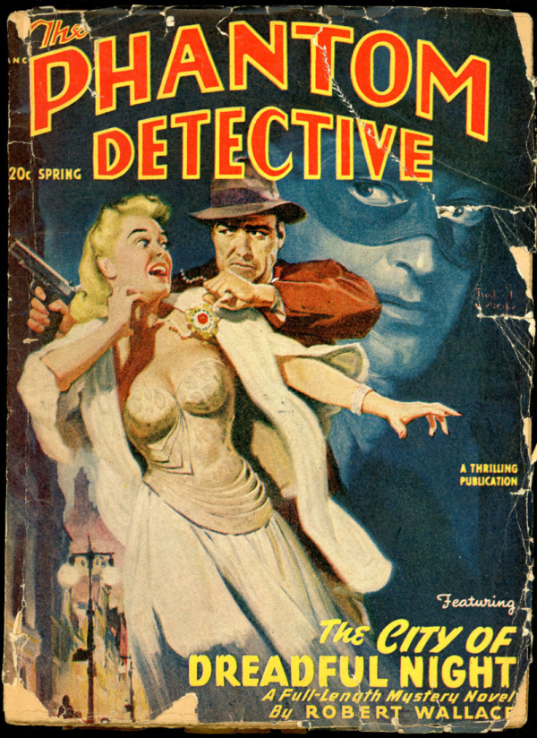 THE PHANTOM DETECTIVE. Spring, 1949