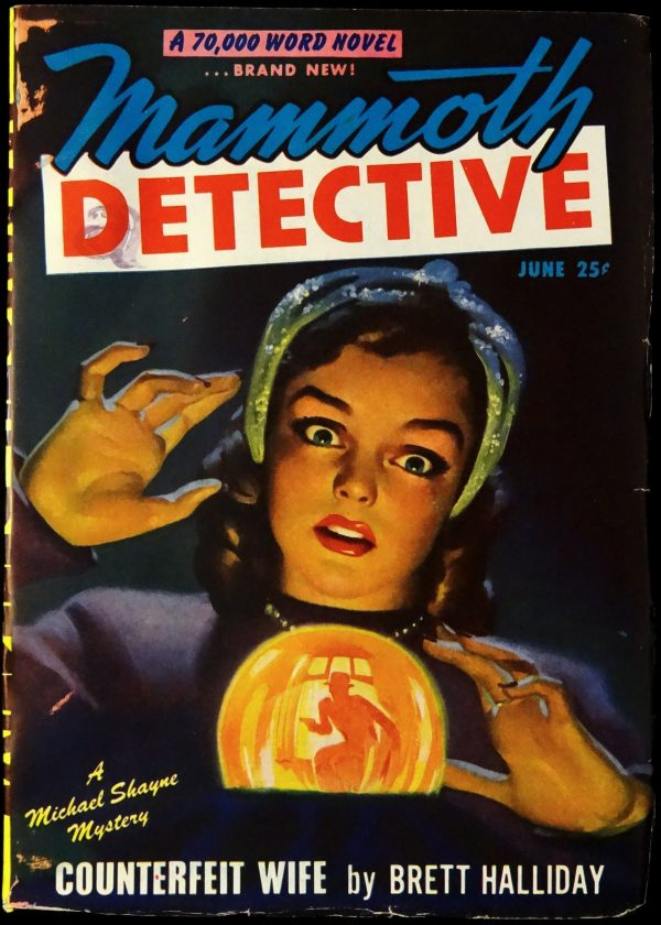 Mammoth Detective Vol. 6, No. 6 (June, 1947). Cover Art by H. W. McCauley