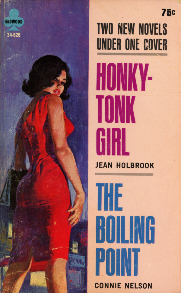 41009235491-midwood-books-34-626-jean-holbrook-honky-tonk-girl-and-connie-nelson-the-boiling-point